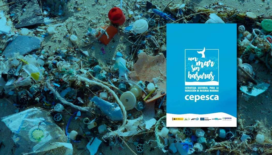 Estrategia sectorial basuras marinas de CEPESCA